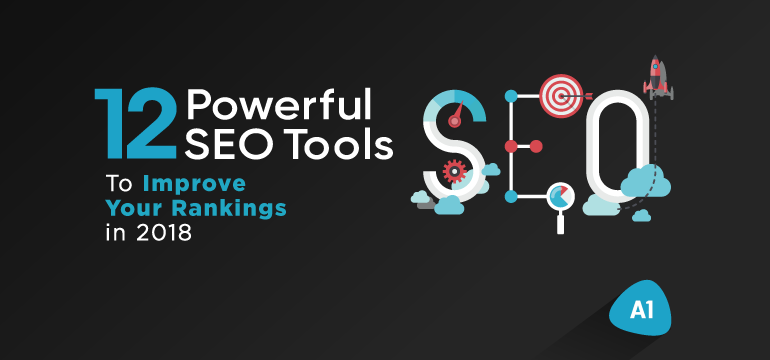 12-powerful-SEO-tools-to-improve-your-rankings-in-2018