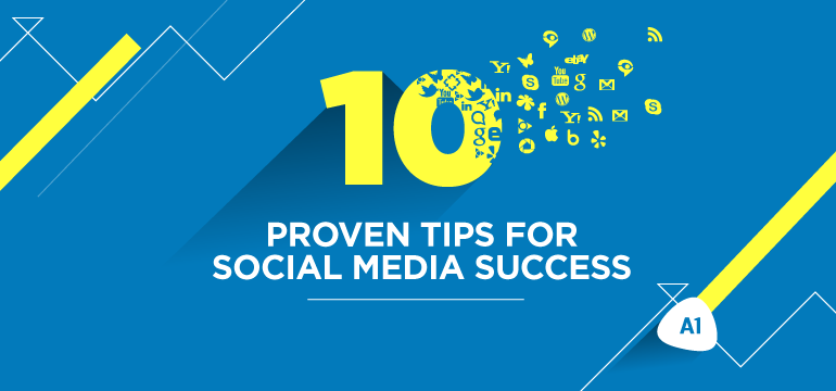 10-proven-tips-for-social-media-success