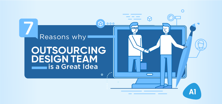 7-reasons-why-outsourcing-design-team-is-a-great-idea