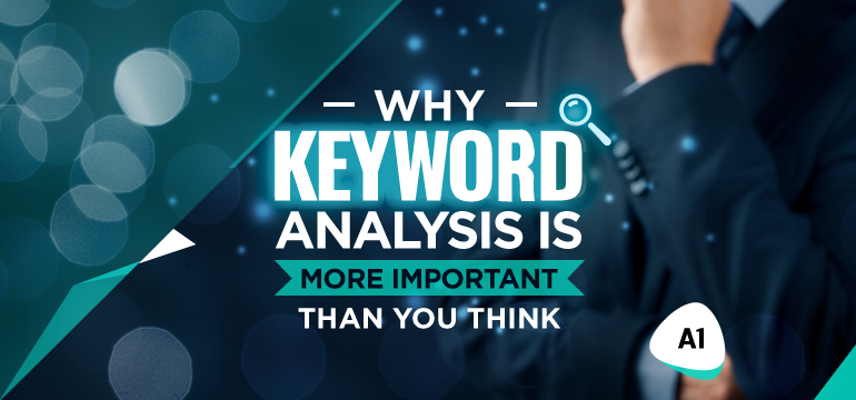 why-keyword-analysis-is-more-important-than-you-think