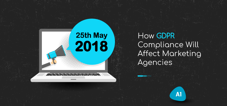 how-GDPR-compliance-will-affect-marketing-agencies