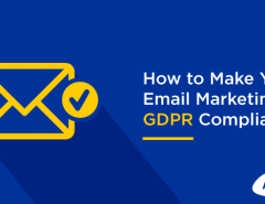 how-to-make-your-email-marketing-GDPR-compliant