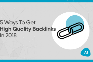 5-ways-to-get-high-quality-backlinks-in-2018