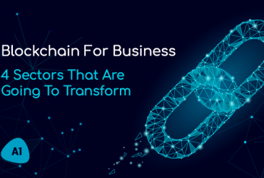 blockchain-for-business-4-sectors-that-are-going-to-transform
