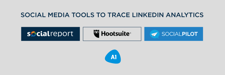 social-media-tools-to-trace-linkedin-analytics