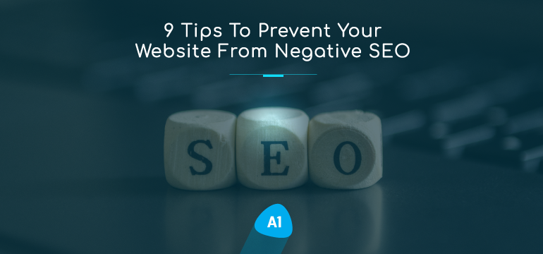 9-tips-to-prevent-your-website-from-negative-SEO