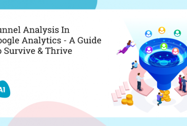 funnel-analysis-in-google-analytics-a-guide-to-survive-&-thrive