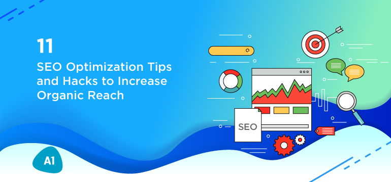 11-seo-optimization-tips-and-hacks-to-increase-organic-reach