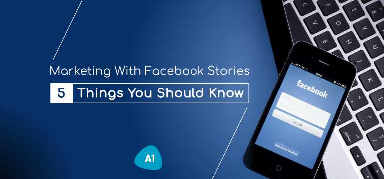 marketing-with-facebook-stories-5-things-you-should-know