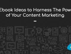 5-ebook-ideas-to-harness-the-power-of-your-content-marketing