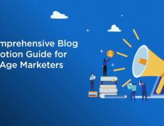 a-comprehensive-blog-promotion-guide-for-new-age-marketers